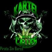 Pirata Sin Barco by Kartel De Las Calles