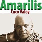 Amarilis by Cuco Valoy
