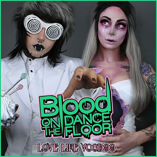 Love Like Voodoo von Blood On The Dance Floor