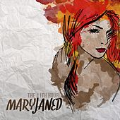 Maryjaned by The 11th Hour
