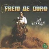 Freio de Ouro  25 Anos by Various Artists