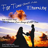 For Time and All Eternity by Tom Tomoser
