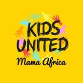 Mama Africa (feat. Angélique Kidjo et Youssou N'Dour) von Kids United