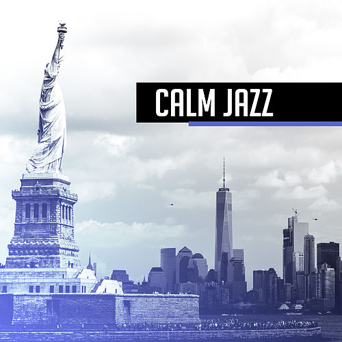 Calm Jazz – Relaxing Therapy for Mind, Chilled Jazz, Cafe Music, Inner Calmness, Piano Relaxation, Smooth Jazz for Pure Rest by Piano Love Songs