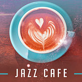 Jazz Cafe – Instrumental Music for Restaurant, Pure Relaxation, Peaceful Jazz, Calm Down, Stress Relief, Coffee Talk by Relaxing Instrumental Jazz Ensemble