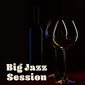 Big Jazz Session – The Best New Jazz 2017, Instrumental Lounge, Ambient, Jazz, Saxophone Sounds by Smooth Jazz Sax Instrumentals