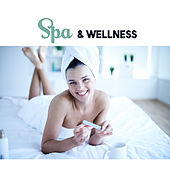 Spa & Wellness – Relaxing Therapy for Body, Healing Music, Soothing Sounds for Massage, Anti Stress Music, Oriental Spa, Peaceful Mind by New Age