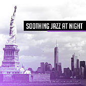 Soothing Jazz at Night – Soft Music to Calm Down, Peaceful Mind, Chilled Jazz, Stress Relief, Lullabies at Night, Piano Relaxation de Relaxing Piano Music