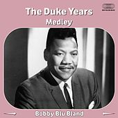 The Duke Years Medley 2: I Don't Believe / I Smell Trouble / You Got Me (Where You Want Me) / I Lost Sight on the World / Wishing Well / Is It Real / Your Friends / I've Just Got to Forget You / That's Why / Turn on Your Love Light / I Pity the Fool / I'm von Bobby Blue Bland