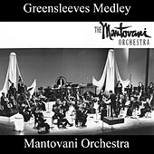 Greensleeves Medley: Dear Love My Love / Greensleeves / Mexicali Rose / It Happened In Monterey / Poeme (My Moonlight Madonna) / I Love You Truly / Lovely Lady / Love, Here Is My Heart / At Dawning / Was It A Dream / Love Makes The World Go 'Round / Danci by Mantovani
