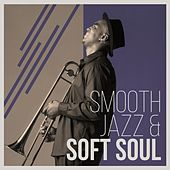 Smooth Jazz & Soft Soul by Various Artists