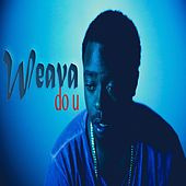 Do U by Weava