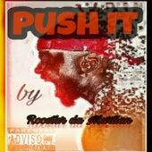 Push It by Roostar da Martian