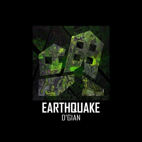Earthquake by D'Gian