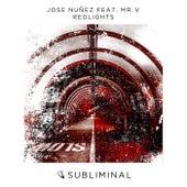 Redlights by Jose Nuñez