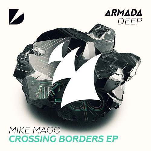 Crossing Borders EP by Mike Mago