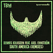 South America (Remixes) by Dennis Kruissen