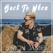 Back to When by Simon James