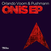 Onis EP by Orlando Voorn