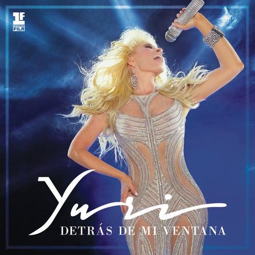 Detrás de Mi Ventana (Primera Fila) (En Vivo) de Yuri