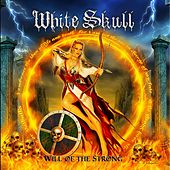 Will of the Strong by White Skull