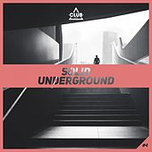 Solid Underground #4 by Various Artists