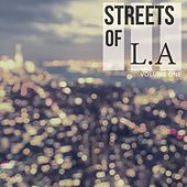 Streets Of - L.A, Vol. 1 (Fantastic Selection Of Modern House Tunes) by Various Artists