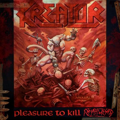 Pleasure to Kill by Kreator