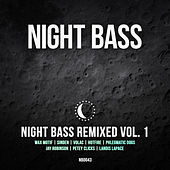 Night Bass Remixed Vol. 1 von Various Artists