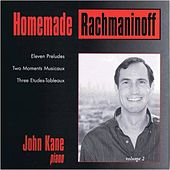 Homemade Rachmaninoff by John Kane