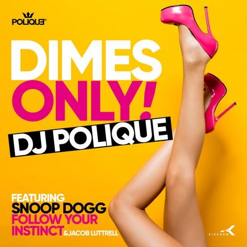 Dimes Only de DJ Polique