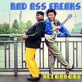 Neighbors by Bad Ass Freaks