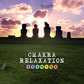 Chakra Relaxation – Healing Waves, Balancing Chakra, Easy Listening, Peaceful Sounds by Chinese Relaxation and Meditation