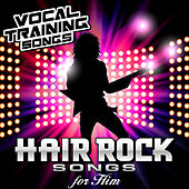 Hair Rock Songs for Him - Vocal Training Songs von Star Factor