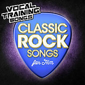 Classic Rock Songs for Him - Vocal Training Songs von Star Factor