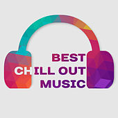 Best Chill Out Music – Relaxing Chill Out, Summer Hits, All Best Songs, Holiday Rest by Ibiza Dance Party