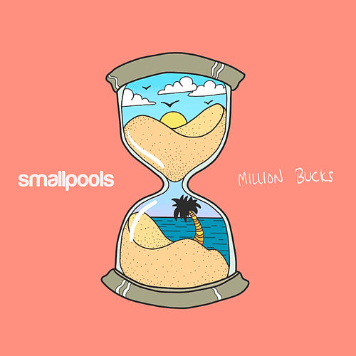 "Smallpools: ""Million Bucks"""