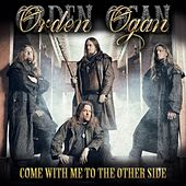 Come with Me to the Other Side by Orden Ogan
