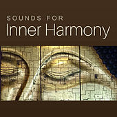 Sounds for Inner Harmony – Relaxing New Age Sounds, Peaceful Waves, Buddha Lounge, Meditation & Relaxation by Yoga Music