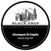 Dark City EP de Giuseppe Di Ceglie