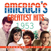 America's Greatest Hits 1953 (Expanded Edition), Vol. 1 von Various Artists
