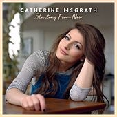 Starting From Now by Catherine McGrath