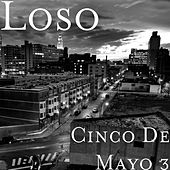 Cinco De Mayo 3 by Loso