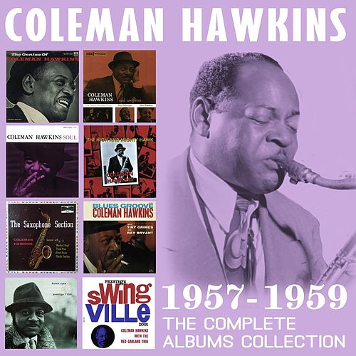 The Complete Albums Collection: 1957-1959 von Coleman Hawkins