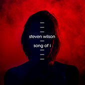 Song Of I by Steven Wilson