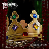 Ghetto Queen by Hey Monea!