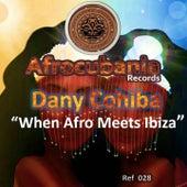 When Afro Meets Ibiza by Dany Cohiba
