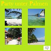 Party unter Palmen by Various Artists