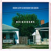 Neighbors by Adam Levy