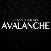 Avalanche by Dave Farah